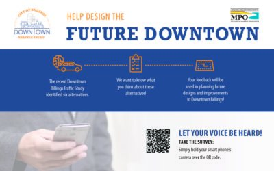 You can help shape the future of Billings Downtown